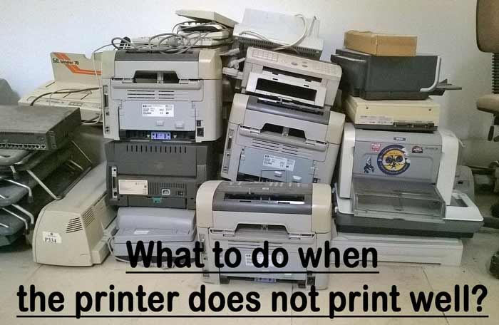 Read more about the article What to do when the printer does not print well?